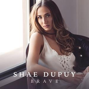 shae-dupuy-brave-ep
